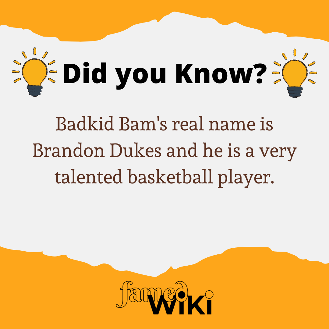 Badkid Bam Facts