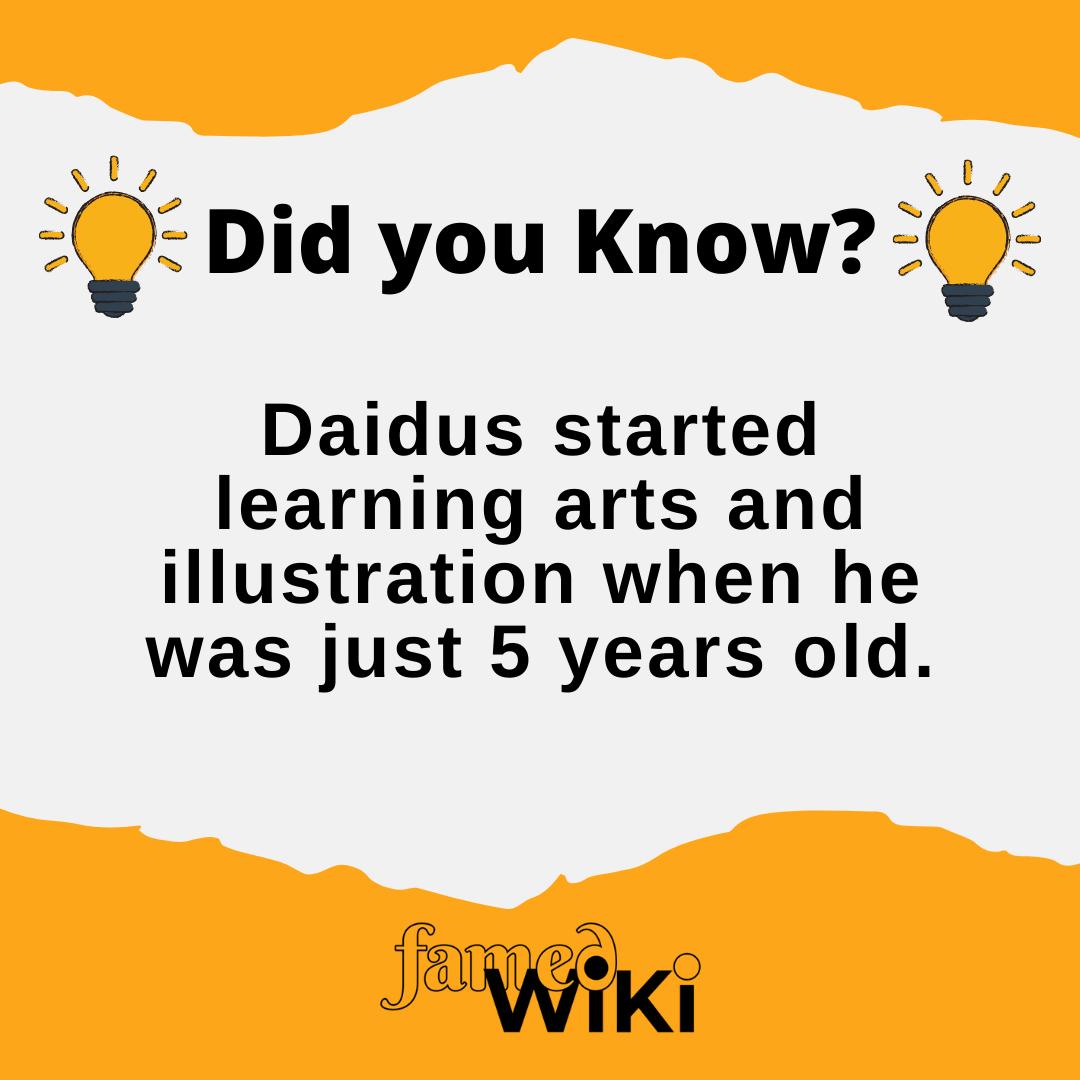 Daidus Facts
