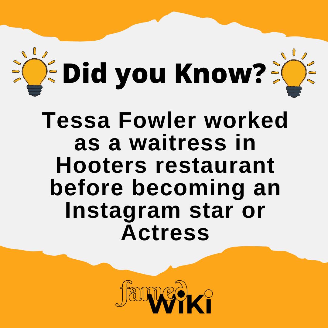 Tessa Fowler Facts